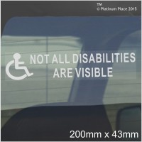 2 x Not All Disabilities are Visible-43mm x 200mm-Window Sticker for Car,Van,Truck,Vehicle.Disability,Disabled,Mobility,Self Adhesive Vinyl Sign Handicapped Logo