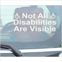 Not All Disabilities are Visible-Window Sticker for Car,Van,Truck,Vehicle.Disability,Disabled,Mobility,Self Adhesive Vinyl Sign Handicapped Logo