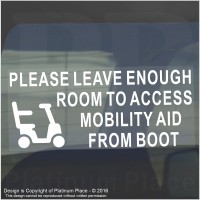 1 x Please Allow Enough Room to Access my MOBILITY AID From Boot -Window Sticker for Disabled Car,Van,Truck,Vehicle.Disability,Scooter Self Adhesive Vinyl Sign Handicapped Logo