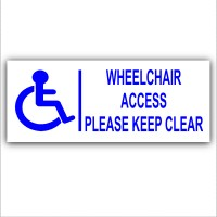 200mm External Wheelchair Access Please Keep Clear Sticker-Blue On White-Disability-Disabled Mobility Self Adhesive Sign