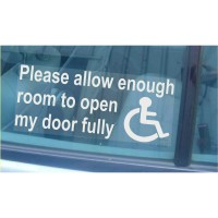 Please Allow Enough Room To Open My Door Fully-Window Sticker for Car,Van,Truck,Vehicle.Disabled,Disability,Mobility,Leave-Self Adhesive Vinyl Sign Handicapped Logo